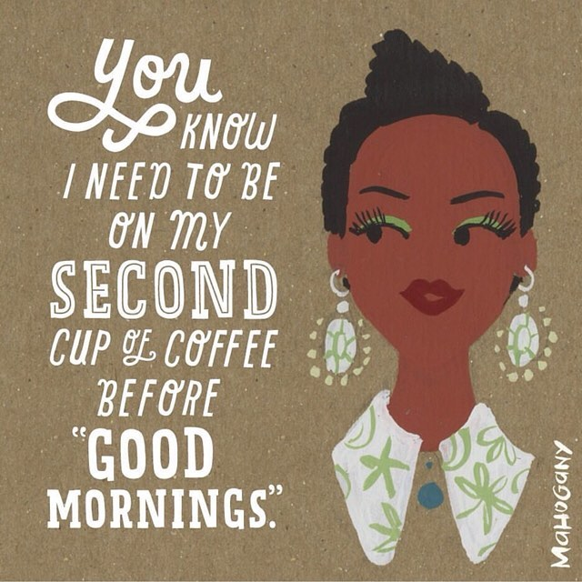 Real talk from hallmarkmahogany Mondays CoffeePlease GoodMorning