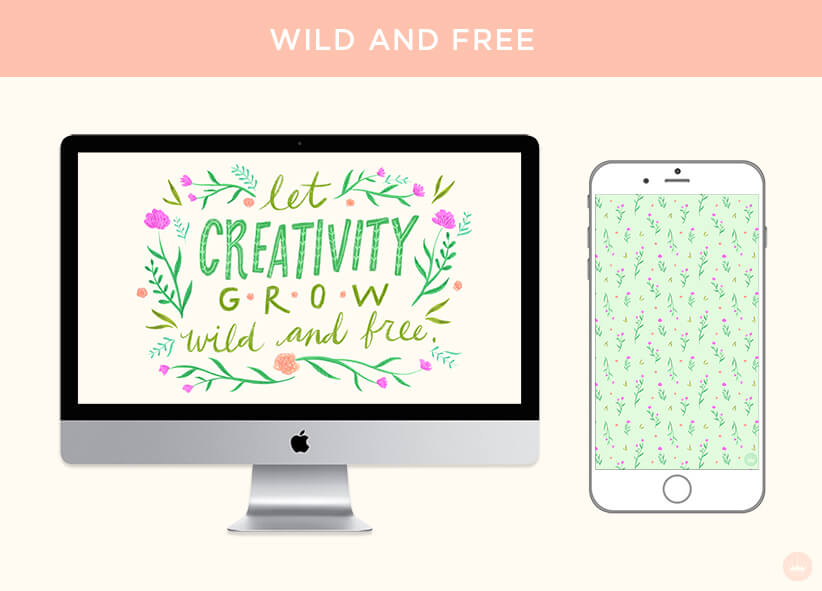 WILD AND FREE: FREE JUNE 2018 DIGITAL WALLPAPERS