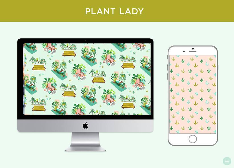 PLANT LADY: FREE JUNE 2018 DIGITAL WALLPAPERS