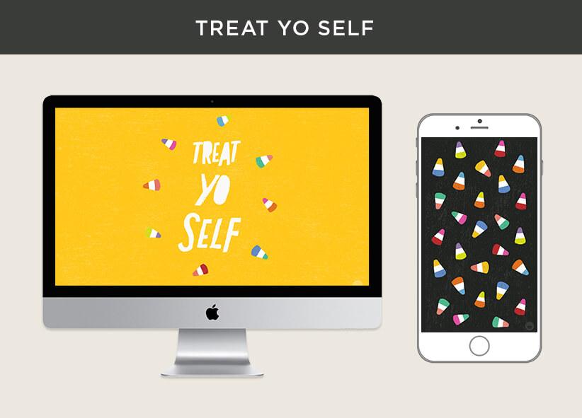 Treat Yo Self free October 2018 digital wallpapers